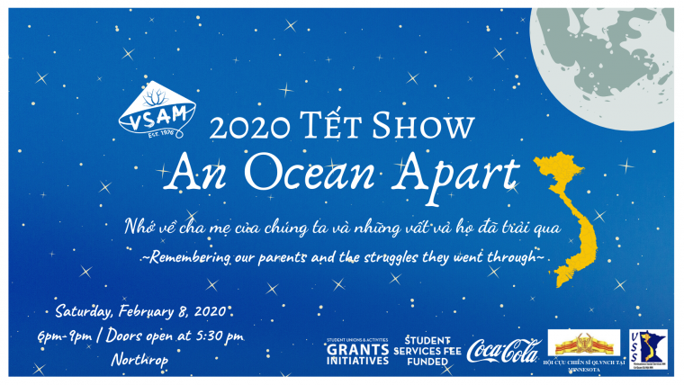 2020 Tet Show: An Ocean Apart - Remembering our parents and the struggles they went through.